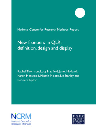 New frontiers in QLR: definition, design and display - NCRM